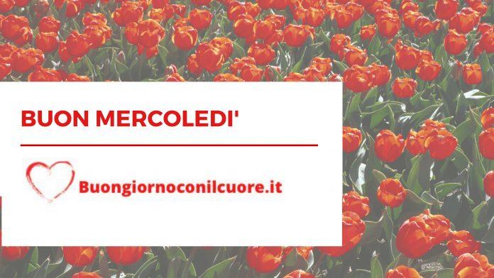 Buon Mercoledi', frasi, immagini