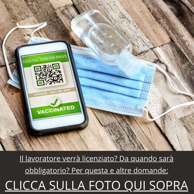 GREEN PASS OBBLIGATORIO LAVORATORI VACCINO DOMANDE E RISPOSTE