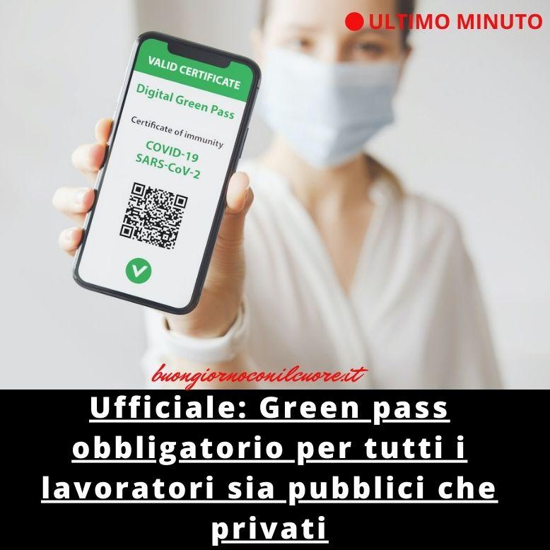 GREEN PASS OBBLIGATORIO VACCINO