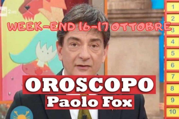 OROSCOPO WEEKEND FOX 16 17 OTTOBRE